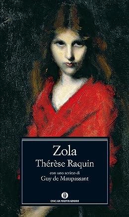 Thérèse Raquin (Oscar classici Vol. 639)