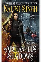 Archangel's Shadows (Guild Hunter Book 7) Kindle Edition