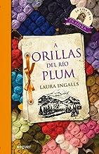 A orillas del río Plum (Noguer Juvenil) (Spanish Edition)