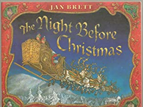 The Night Before Christmas, A Poem by Clement Moore, Illustrated by Jan Brett - First Scholastic Paperback Edition 1999