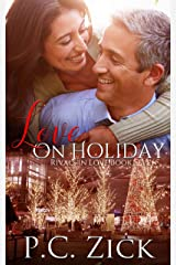 Love on Holiday: A Chicago Family Saga Romance (Rivals in Love Book 7) Kindle Edition