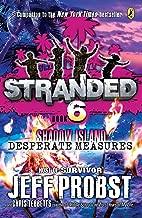 Shadow Island: Desperate Measures (Stranded)