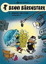 Benni Bärenstark Bd. 8: Bennis großer Auftritt (German Edition)