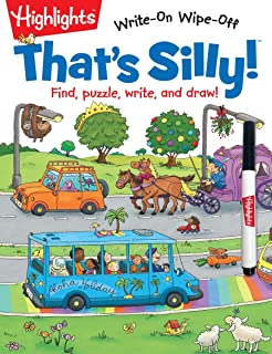 That's Silly!™ : Find, puzzle, write, and draw! (Highlights™ Write-On Wipe-Off Activity Books)