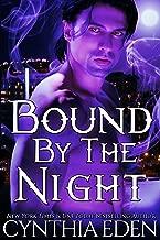 Bound By The Night (Bound - Vampire & Werewolf Romance Book 4)
