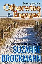 Otherwise Engaged: Reissue originally published 1997 (Sunrise Key Book 3)