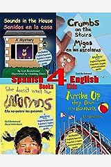 4 Spanish-English Books for Kids - 4 libros bilingües para niños: With Pronunciation Guide (Spanish-English Children's Books) Kindle Edition