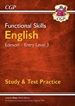 New Functional Skills English: Edexcel Entry Level 3 - Study & Test Practice (for 2019 & beyond) (CGP Functional Skills)