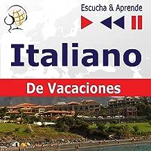 Italiano De Vacaciones - In vacanza: Escucha & Aprende