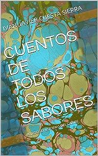 CUENTOS DE TODOS LOS SABORES: RELATOS E HISTORIAS DEL CARIBE (00001 nº 1) (Spanish Edition)