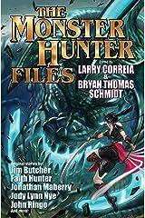 The Monster Hunter Files (Monster Hunters International) Kindle Edition