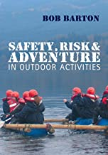 Safety, Risk and Adventure in Outdoor Activities (English Edition)