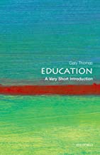 Education: A Very Short Introduction (Very Short Introductions Book 347)