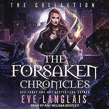 The Forsaken Chronicles: The Collection
