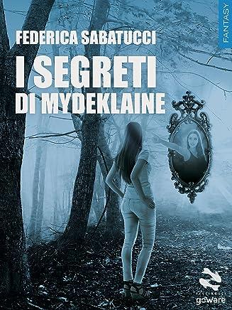 I segreti di Mydeklaine (Pesci rossi - goWare)