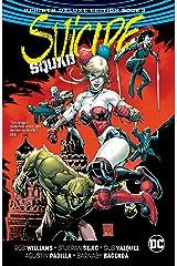 Suicide Squad: The Rebirth Deluxe Edition - Book 3 (Suicide Squad (2016-2019)) Kindle Edition