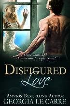 Disfigured Love