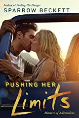Pushing Her Limits (Masters of Adrenaline Book 3) Kindle Edition