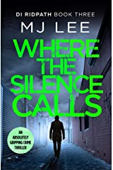 Where the Silence Calls (DI Ridpath Crime Thriller Book 3) Kindle Edition