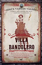 Villa bandolero (Spanish Edition)