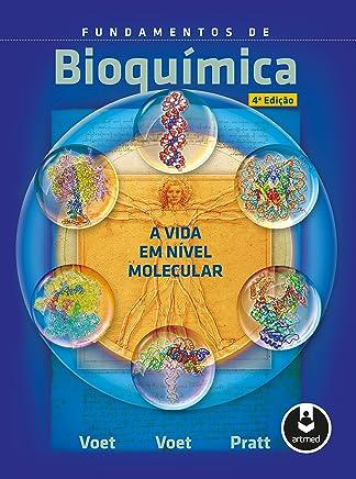 Fundamentos de Bioquímica: A Vida em Nível Molecular (Portuguese Edition)