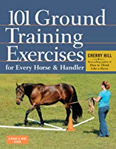 Download 101 Ground Training Exercises for Every Horse & Handler (Read & Ride) PDF