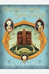 Oddfellow's Orphanage Kindle Edition