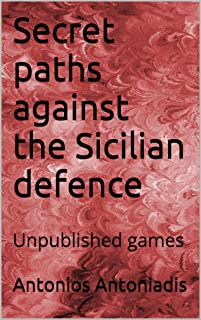 Secret paths against the Sicilian defence: Unpublished games