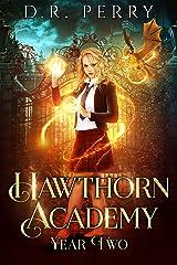 Hawthorn Academy: Year Two Kindle Edition