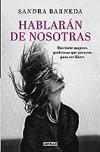 Hablarán de nosotras / Women Who Sin (Spanish Edition)