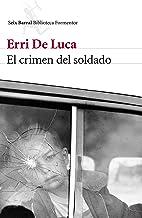 El crimen del soldado (Spanish Edition)