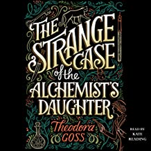 Best the strange case of the alchemist's daughter Reviews