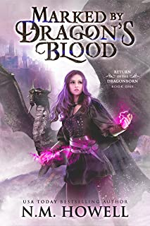 Marked by Dragon's Blood: An epic magic school young adult fantasy adventure trilogy with dragons. (Return of the Dragonborn Book 1)