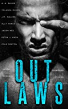 Outlaws: A Romance Anthology