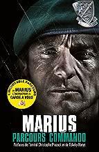 Parcours commando - Marius: Le destin exceptionnel d'un commando marine (Nimrod) (French Edition)