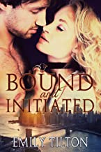 Bound and Initiated (Bound for Service Book 1)