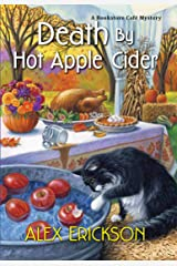 Death by Hot Apple Cider (A Bookstore Cafe Mystery Book 9) Kindle Edition