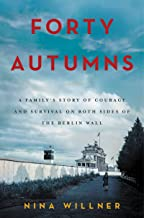 Forty Autumns: A Family's Story of Courage and Survi