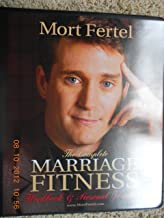 The Complete Marriage Fitness Workbook and Personal Journal - Plus DVD and 7 Cd Set