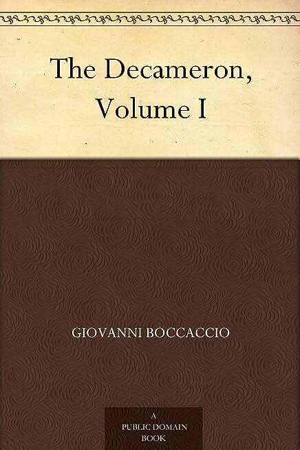 The Decameron, Volume I (English Edition)