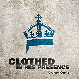 Best graham cooke clothed in his presence Reviews
