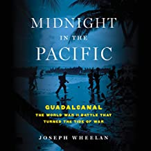 Midnight in the Pacific: Guadalcanal -- The World War II Battle That Turned the Tide of War