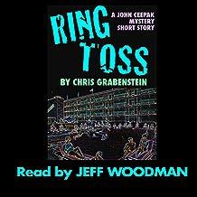 Ring Toss: A John Ceepak Mystery Short
