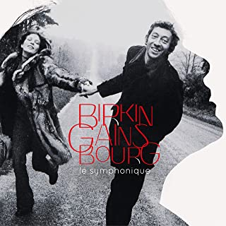 Birkin / Gainsbourg : Le symphonique (Édition Deluxe)