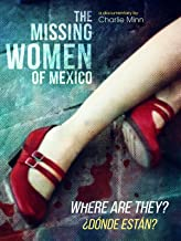 The Missing Women of Mexico