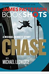 Chase: A BookShot: A Michael Bennett Story Kindle Edition