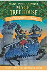 The Knight at Dawn (Magic Tree House Book 2) Kindle Edition