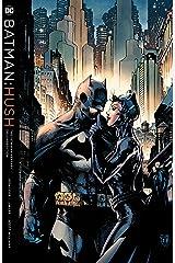 Batman: Hush 15th Anniversary Deluxe Edition (Batman (1940-2011)) Kindle Edition