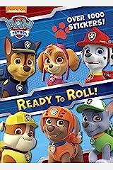 Ready to Roll! (Paw Patrol) (Paw Patrol Nickelodeon) Paperback