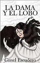 La dama y el lobo (Spanish Edition)